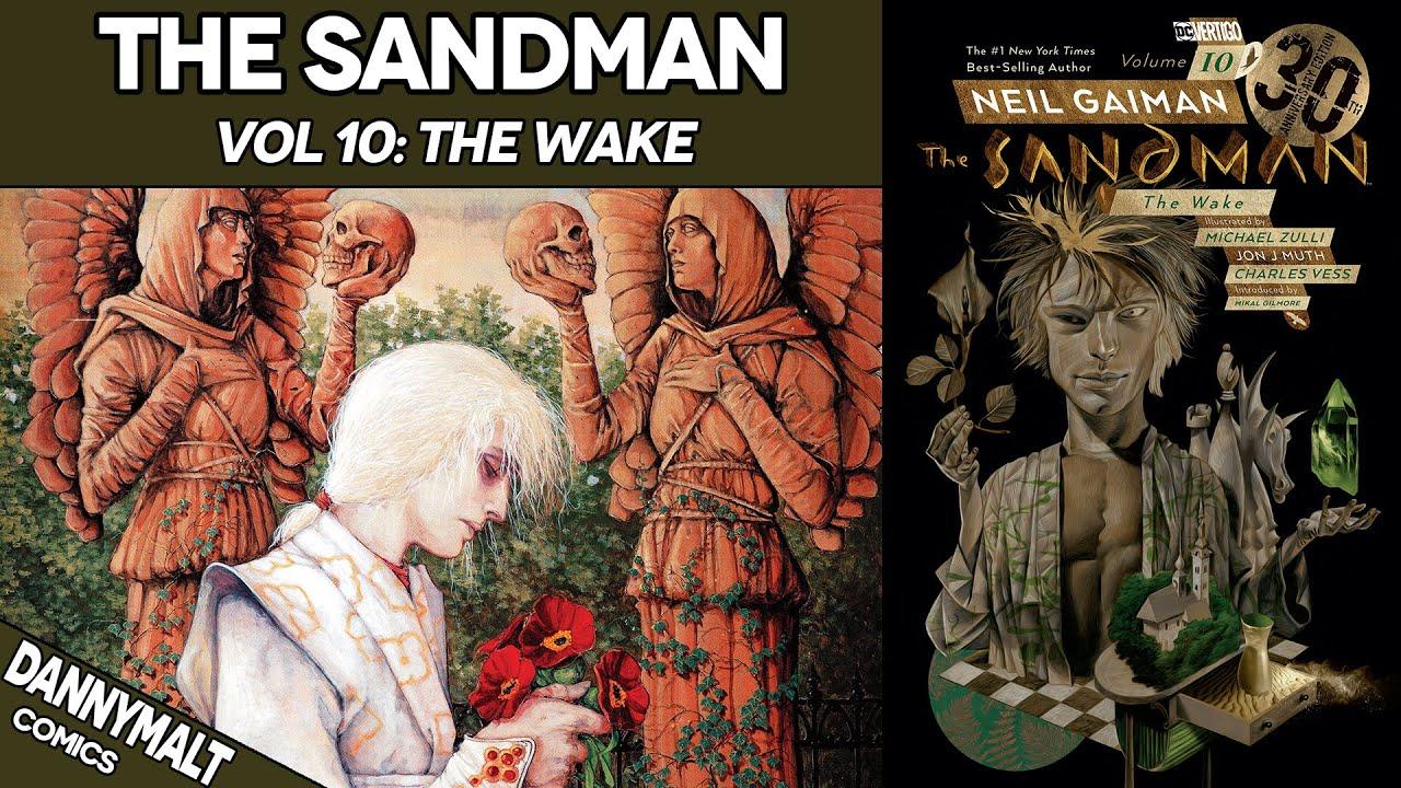 The Sandman Vol. 10 - The Wake (1996) - Comic Story Explained