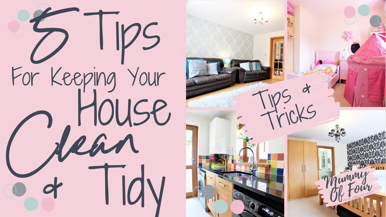 How To Keep My House Clean Tips For A And Tidy Home