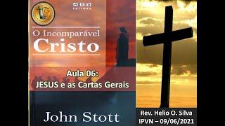 Aula 06 = Jesus e as Epístolas Gerais