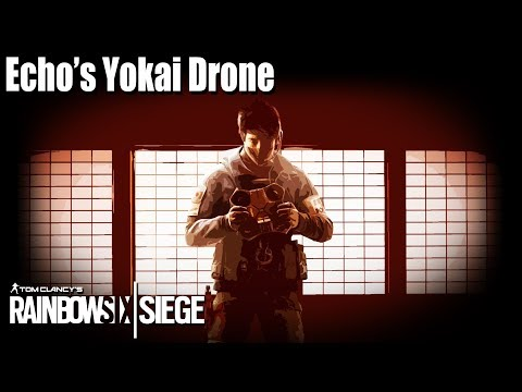 Echo's Yokai Drone Guide - Rainbow Six | Siege
