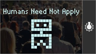 Humans Need Not Apply(Discuss this video: http://www.reddit.com/r/CGPGrey/comments/2dfh5v/humans_need_not_apply/ http://www.CGPGrey.com/ https://twitter.com/cgpgrey ..., 2014-08-13T12:00:03.000Z)