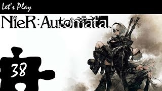 Let's Play: NieR Automata - Episode 38: Just a Savant