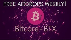 FREE BITCORE (BTX) AIRDROPS - Here's How!!!!