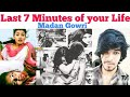 Last 7 Minutes Of Your Life | Tamil | Madan Gowri | Mg