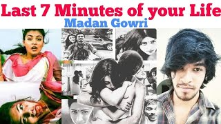 Last 7 Minutes Of Your Life | Tamil | Madan Gowri | Mg