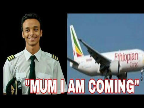 LAST WORDS OF PILOT OF ETHIOPIAN AIRLINE BOEING 737 MAX 8 WILL MAKE YOU CRY