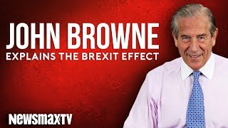 John Browne Explains the Brexit Effect