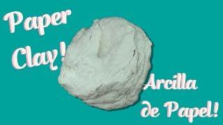 Como Hacer Pasta De Modelar/Arcilla Con Papel Higiénico ♥ DIY Strong Air Dry Clay From Toliet Paper