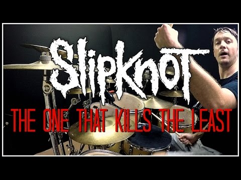 SLIPKNOT  The One That Kills The Least  Drum