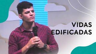 Vidas Edificadas | Pastor Israel Abreu