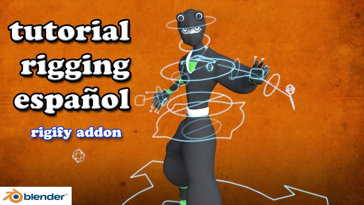 tutorial blender rigging con rigify español