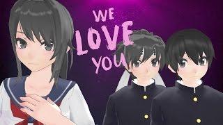 We Love You   Yandere Simulator