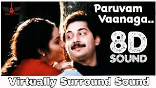 Roja - Paruvam Vaanaga| 8D Audio Song | Arvindswamy, Madhubala | AR Rahman 8D Songs