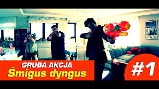 GRUBA AKCJA - Morderczy Śmigus Dyngus