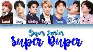 SUPER JUNIOR (슈퍼주니어) - Super Duper - (Sub español + Roma + Han + Lyrics + Colorcodedlyrics)