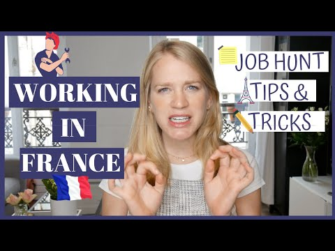 WORKING IN FRANCE   Tips for English Speakers looking for Jobs!