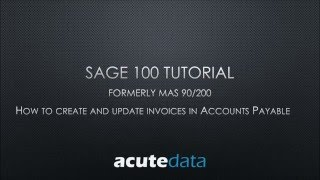 Sage 100 - How to Enter Invoices in Accounts Payable (formerly MAS 90 / 200)