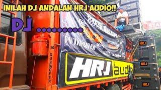 DJ Yang Dipakai HRJ Audio Di Pesona Gondanglegi 2018