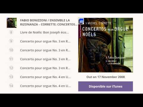 Fabio Bonizzoni / Ensemble La Rizonanza - Michel Corrette: Concertos pour orgue & Noëls