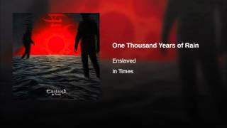 One Thousand Years of Rain