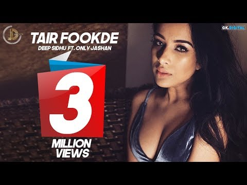 TAIR FOOKDE (Full Video) Deep Sidhu ft. Whistle | New Punjabi Songs 2017 | Juke Dock