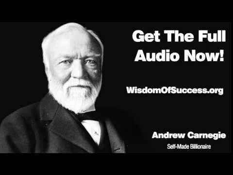 The First Step from Poverty to Riches - Andrew Carnegie