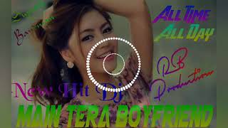 Main Tera Boyfriend  Dj Song Only  On Dj BipadTaran And Dj Ranjit  (RB Mixing Bandwan )