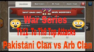 Clash of Clans | Best Attack strategies | Pakistan Vs Arb Warriors | Top 3 Stars Strategies