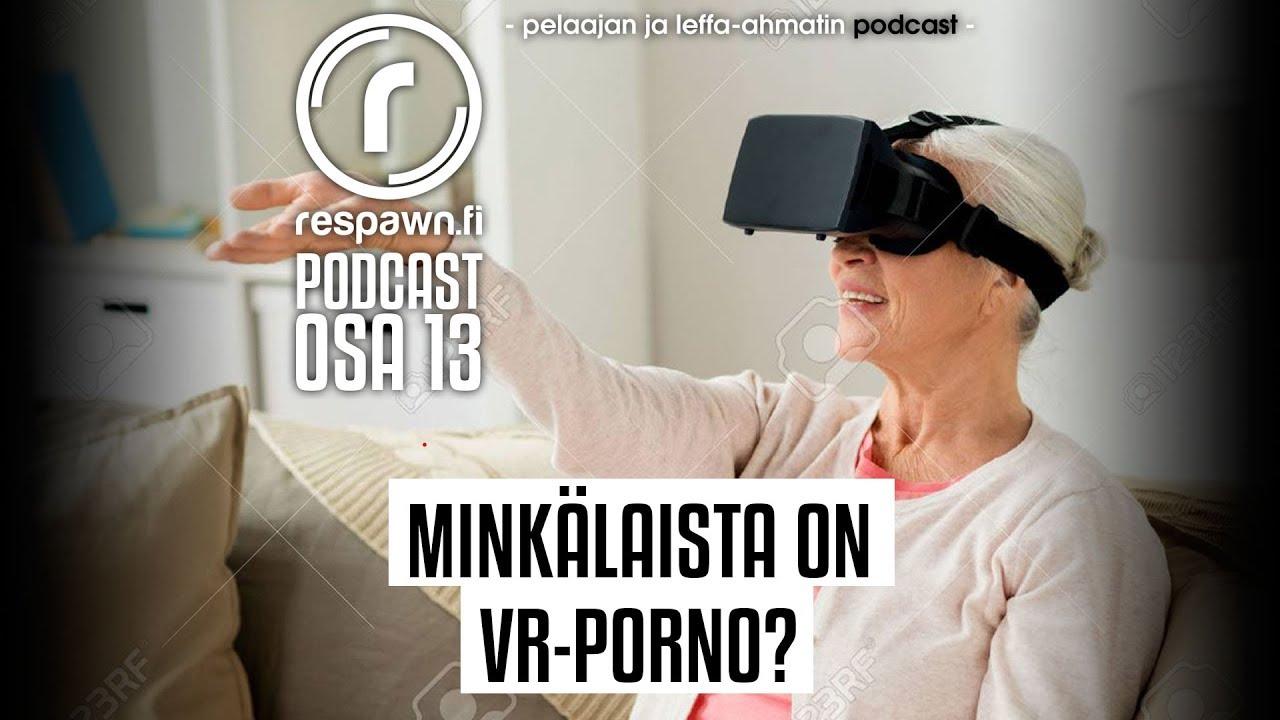 A Ja Porno respawn.fi podcast, osa 13 – vr-porno, millaista se on ja mistä sitä löytää?