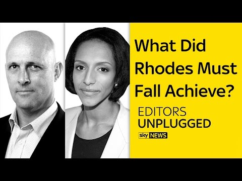 What Did Rhodes Must Fall Achieve?   Editors Unplugged