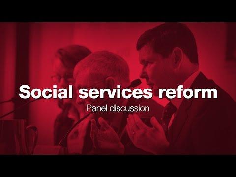 Social services reform - Panel discussion