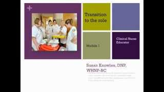 Module #1 Transition to the Role of Clinical Nursing Instructor