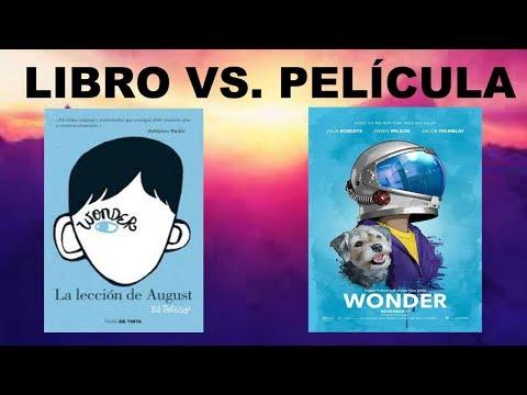 Libro Vs Pelicula    La Leccion De August   Extraordinario (Wonder)