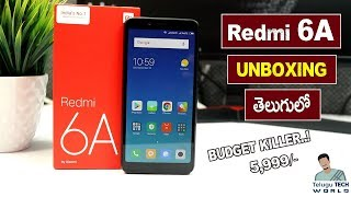 Redmi 6A Unboxing   New Budget Killer Smartphone Under 6,000 Rupees   In TELUGU