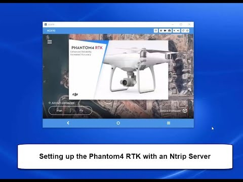 Setting Up the Phantom 4 RTK with an Ntrip Server