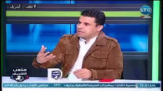 ملعب الشريف | الغندور : أزمة الزمالك في ايهاب جلال.. ويقارنه مع