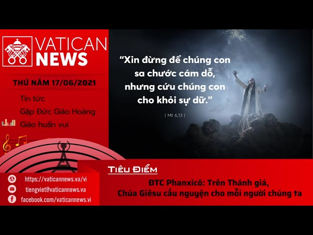 Radio thứ Năm 17/06/2021 - Vatican News Tiếng Việt