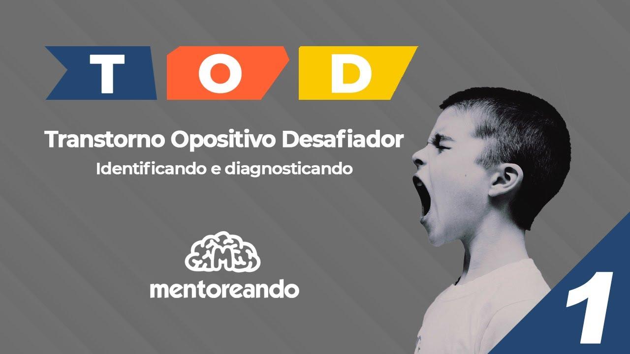 Download T.O.D. Transtorno Opositivo Desafiador - Identificando e diagnosticando (Parte 1)