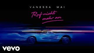 Vanessa Mai - Ruf nicht mehr an (Official Video)