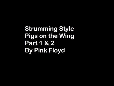 Pink Floyd Pigs on the Wing Pt 1&2 (ukulele strumming)