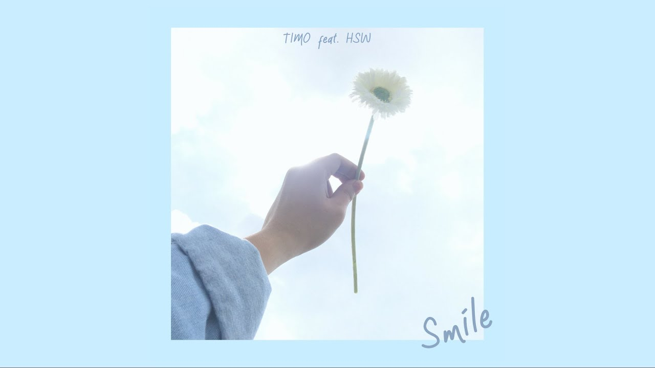 Download TIMO ft. HSW - Smile (Official Lyric)
