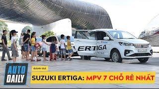 Đánh giá Suzuki Ertiga 2019 nhập: MPV 7 chỗ rẻ nhất Việt Nam