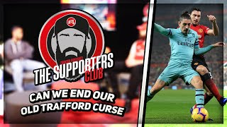 Can We End Our Old Trafford Curse | The Supporters Club