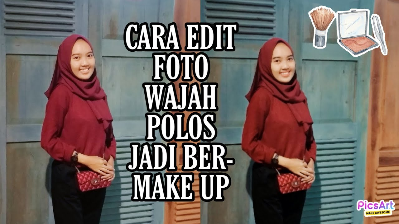 Cara Edit Foto Make-up [ Alis, bibir, wajah ...