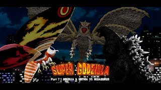 Super Godzilla The Movie - Part 7