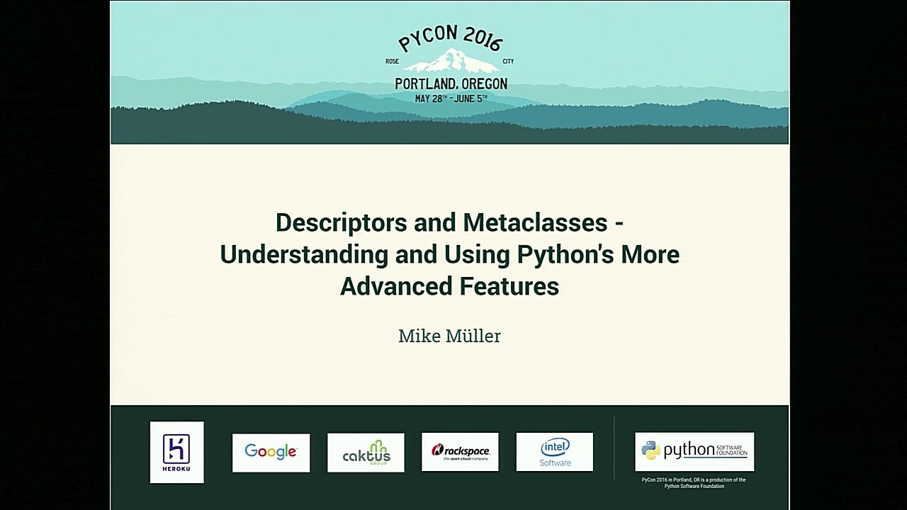Image from Descriptors and Metaclasses - Understanding and Using Python's More Advanced Features