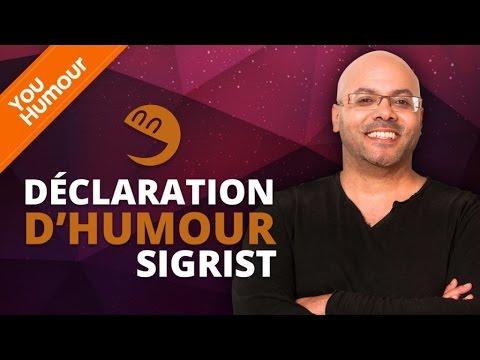 FREDERICK SIGRIST - Déclaration d'Humour