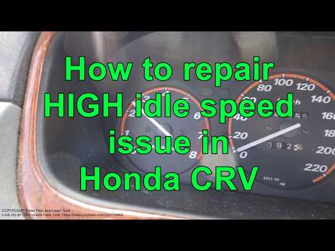 How to repair HIGH idle speed issue in Honda CRV