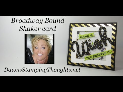 Broadway Bound Shaker card