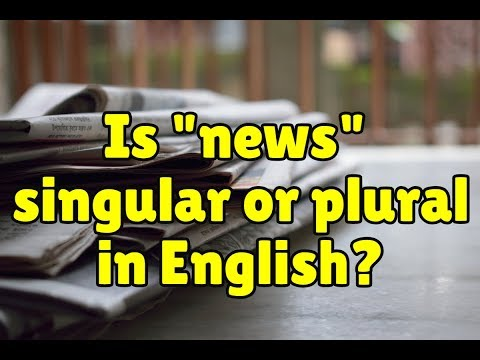 """Is """"news"""" Singular Or Plural In English?"""